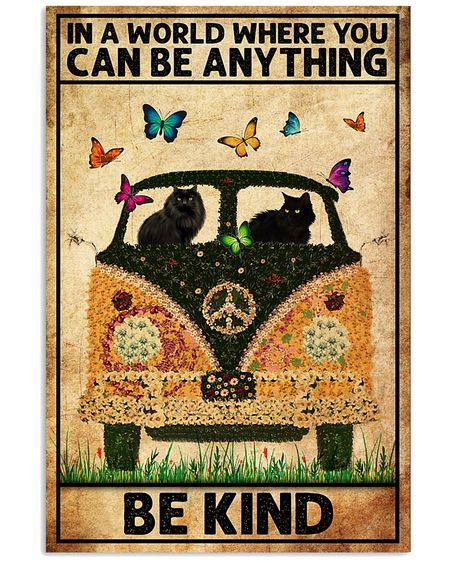 Amazing black cat in a world where you can be anything be kind poster