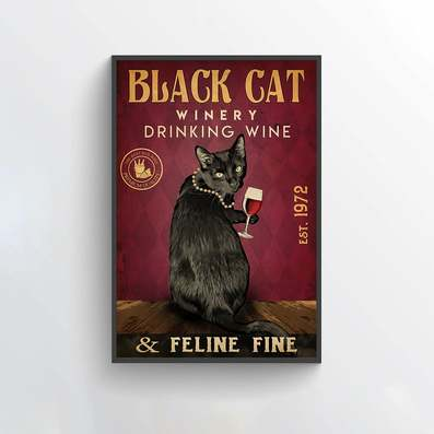 Amazing black cat winery drink wine and feline fine poster