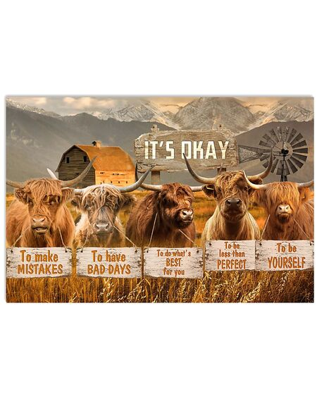 Amazing cow its okay to make mistakes to have bad days to be yourself poster