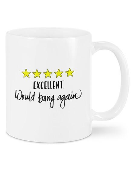 Amazing excellent would bang again mug