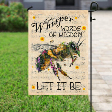 Amazing floral whisper words of wisdom bee all over print flag
