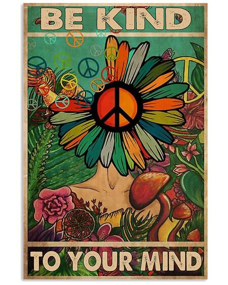 Amazing flower hippie be kind to your mind poster