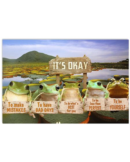 Amazing frog its okay to make mistakes to have bad days to be yourself poster