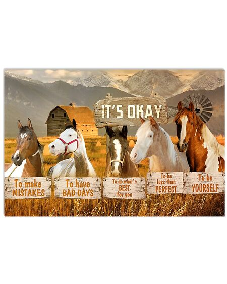 Amazing horse its okay to make mistakes to have bad days to be yourself poster