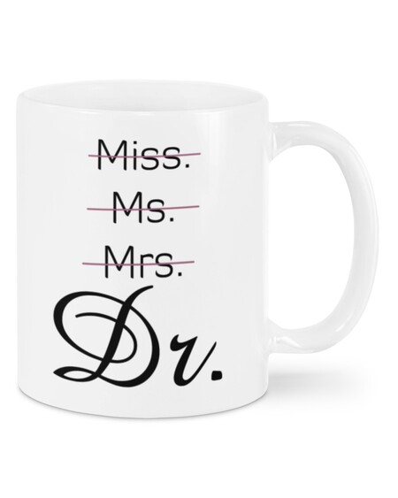 Amazing miss ms mrs dr doctor mug