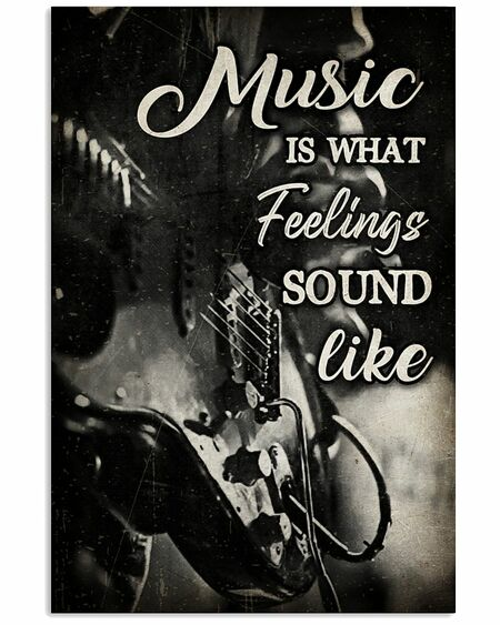 Amazing music is what feelings sound like wall art poster