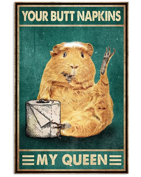Amazing retro guinea pig your butt napkins my queen poster