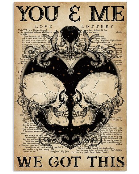 Amazing skull you and me we got this vintage poster