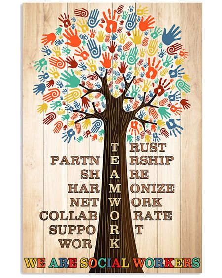Amazing teamwork we are social worker poster