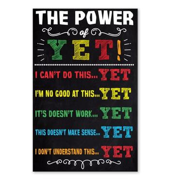 Amazing the power of yet i cant do this yet poster