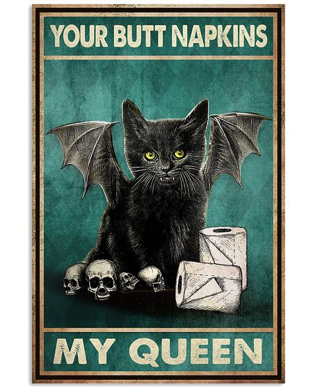 Amazing vintage your butt napkins my queen black cat lover poster