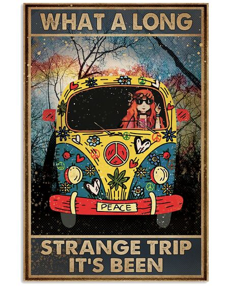 Amazing what a long strange trip its been hippie vintage poster