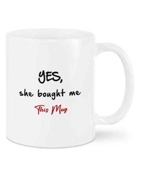 Amazing yes she bought me this mug for valentines day mug