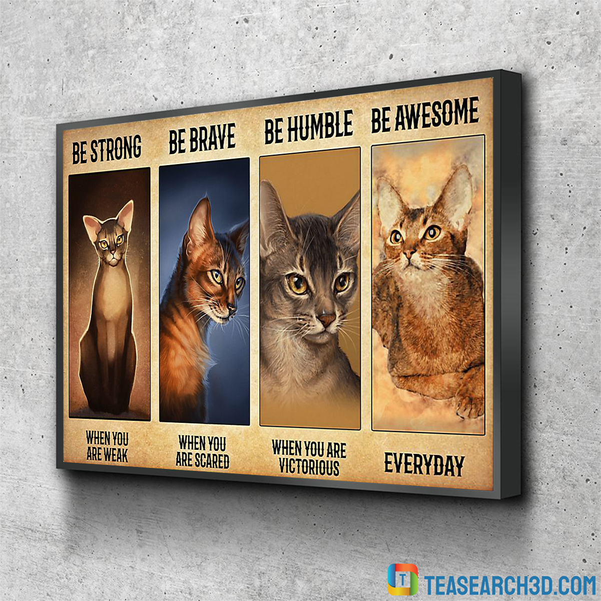 Abyssinian be strong be brave be humble be badass poster