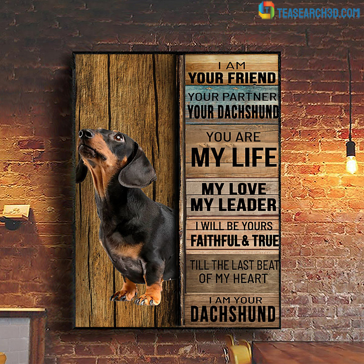Dachshund I am your friend your partner poster