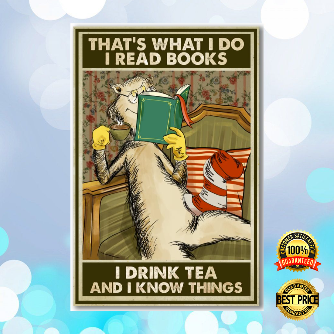 [Limited] Dr Seuss That's What I Do I Read Books I Drink Tea And I Know Things Poster