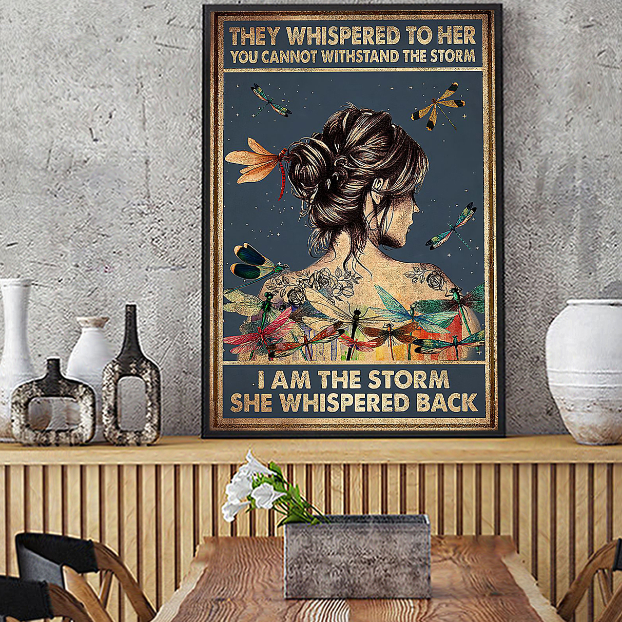 Tattoo hippie girl dragonfly they whispered to her you cannot withstand the storm poster