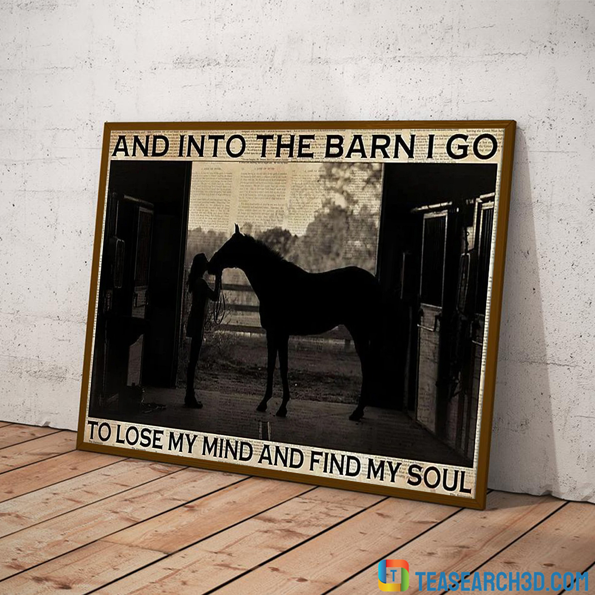 Farm girl horse and into the barn I go to lose my mind and find my soul canvas