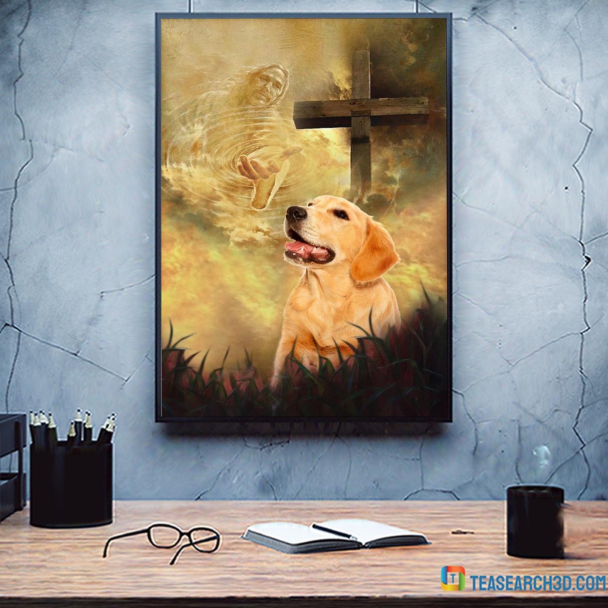 Golden retriever take my hand Jesus poster