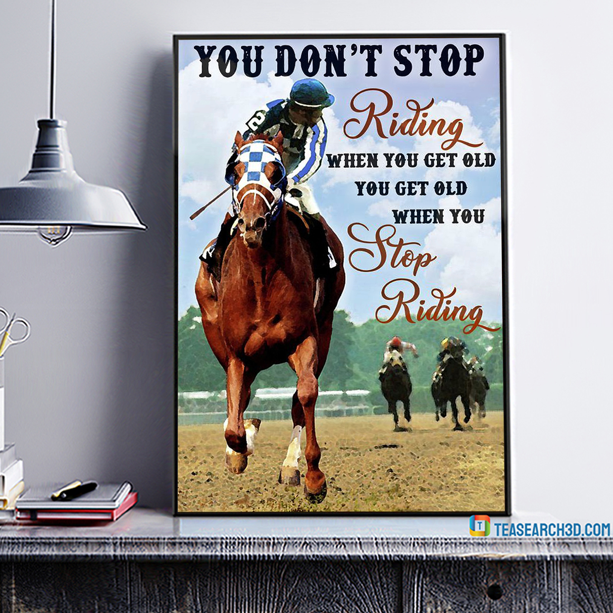 Horse racing you don't stop riding when you get old canvas
