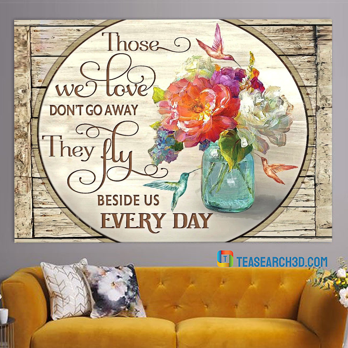 Hummingbird flowers those we love don't go away canvas