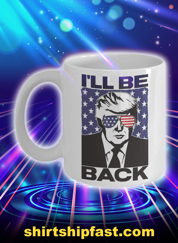 I'll be back trump 2024 mug
