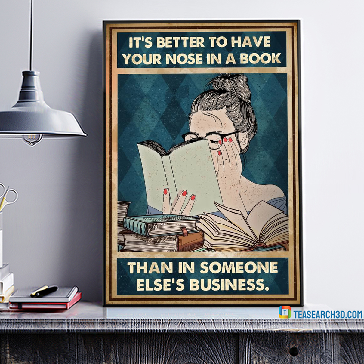 It's better to have your nose in a book than in someone else's business poster