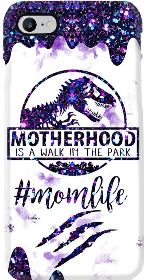 [New] Motherhood Is A Walk In The Park Phone Case
