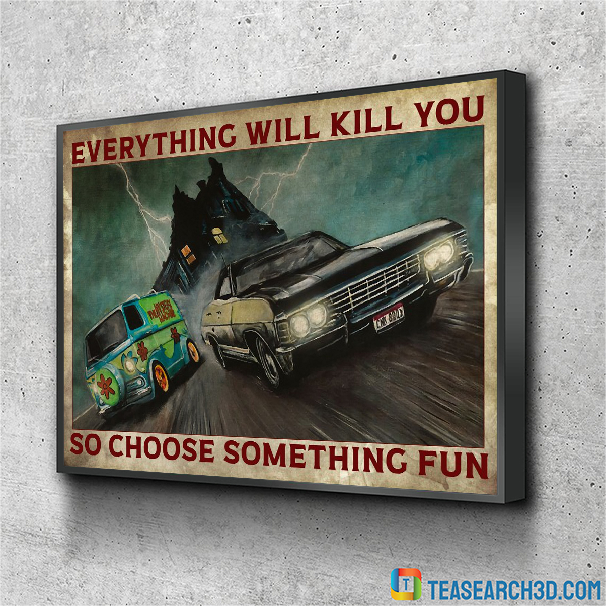 Mystery Machine and supernatural impala in drag race everything will kill you poster