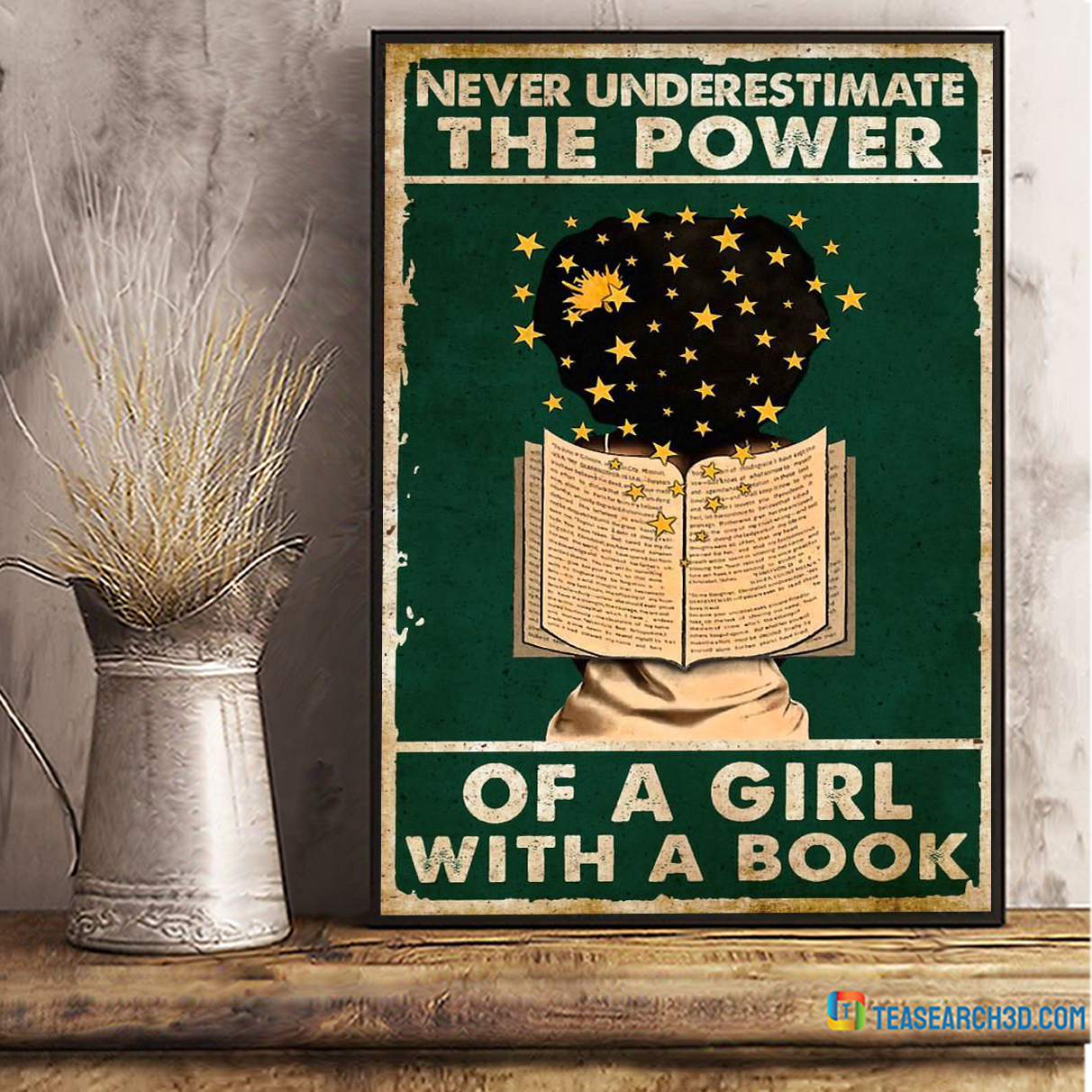 Never underestimate the power of a girl with a book poster