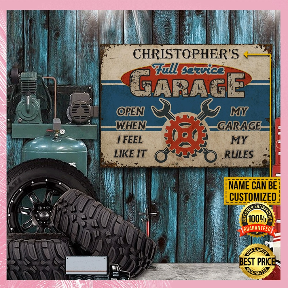 [Sale off] Personalized Full Service Garage Open When I Feel Like It My Garage My Rules Poster