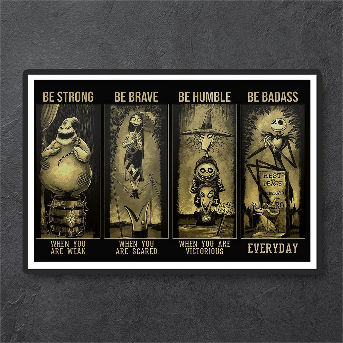 Poster The Nightmare Before Christmas be strong be brave be humble be badass