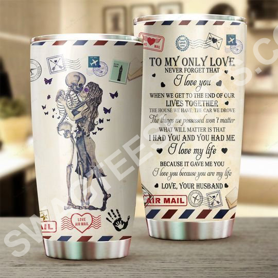 Amazing couple skull to my only love your husband all over printed stainless steel tumbler