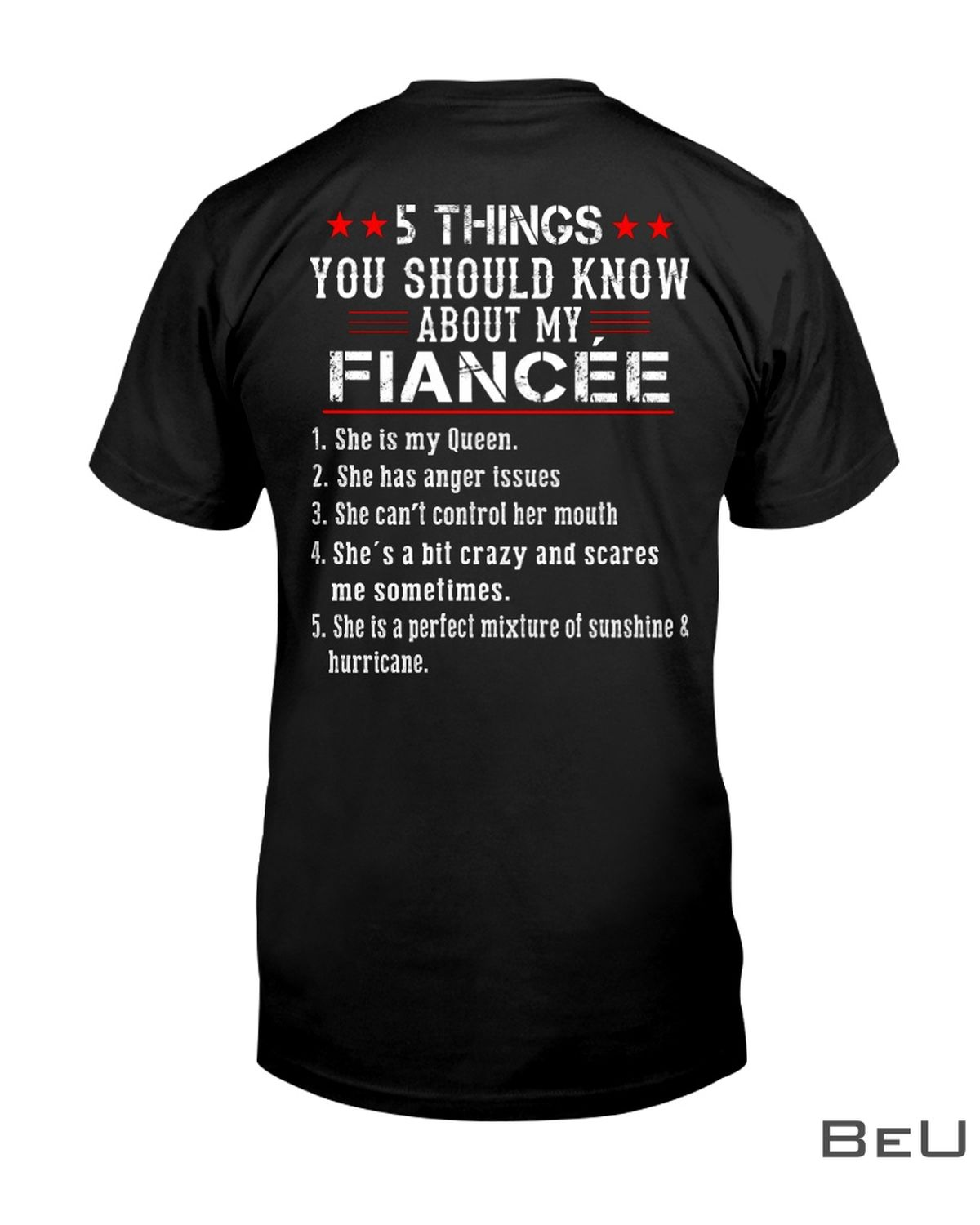 5 Thing You Should Know About My Fiancée Shirt, hoodie, tank top