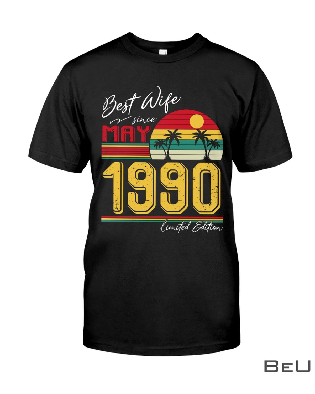 Best Wife Since May 1990 Shirt, hoodie, tank top