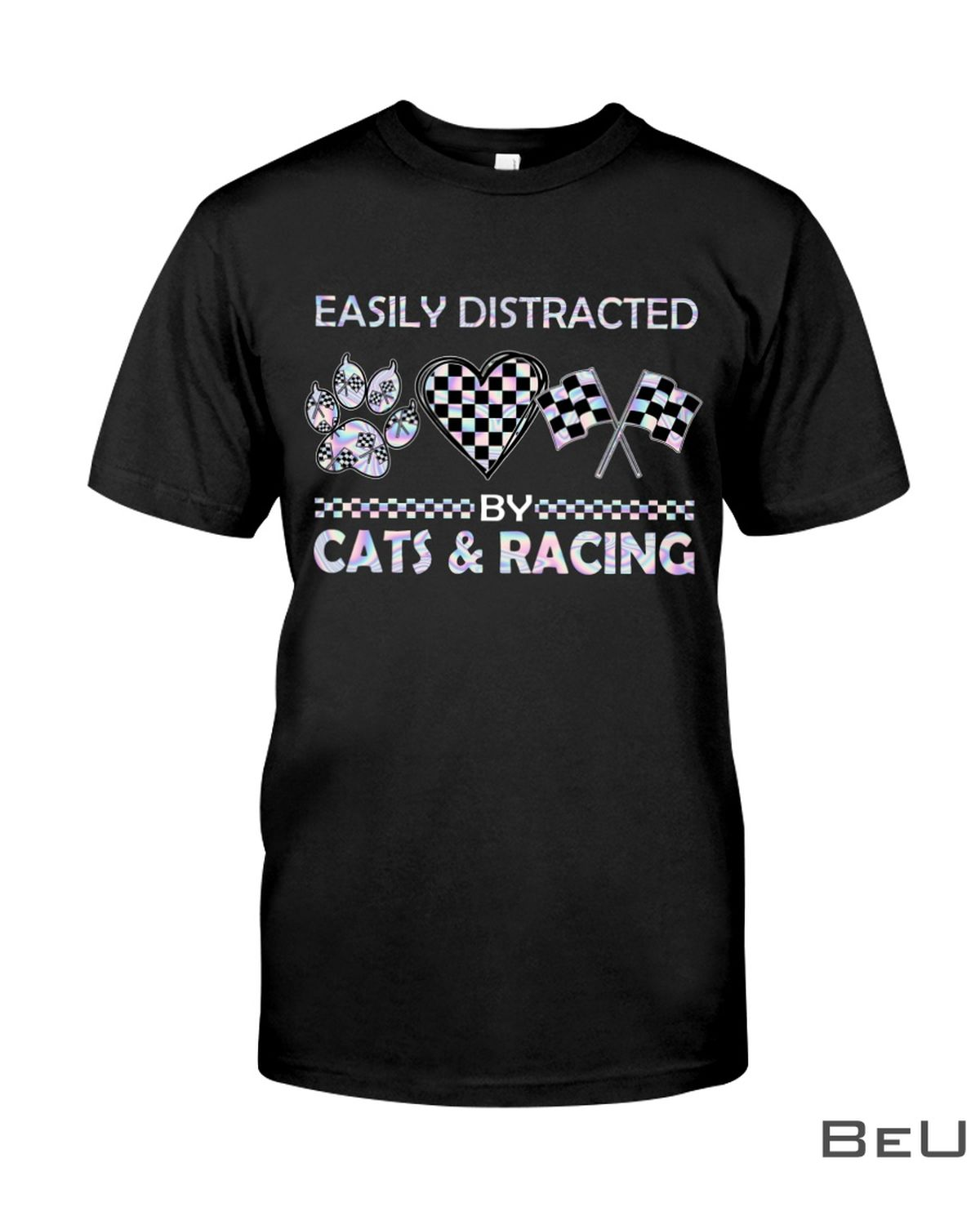 Easily Distracted By Cats And Racing Shirt, hoodie, tank top