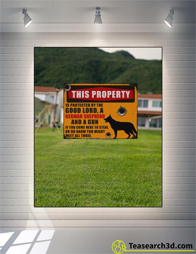 German shepherd this property is protected yard sign