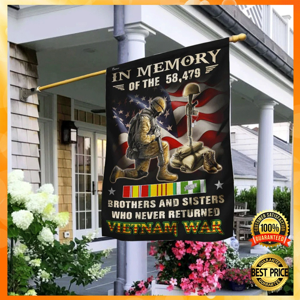 [NEW] IN MEMORY OF THE 58479 BROTHERS AND SISTERS WHO NEVER RETURNED VIETNAM WAR FLAG