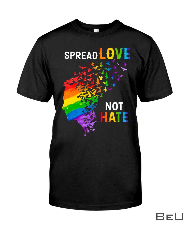 LGBT Spread Love Not Hate Shirt, hoodie, tank top