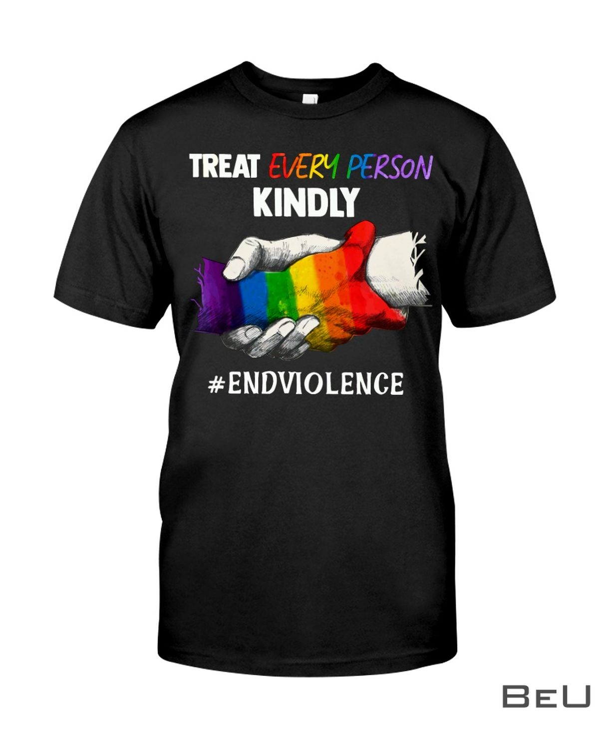 LGBT Treat Every Person Kindly Shirt, hoodie, tank top
