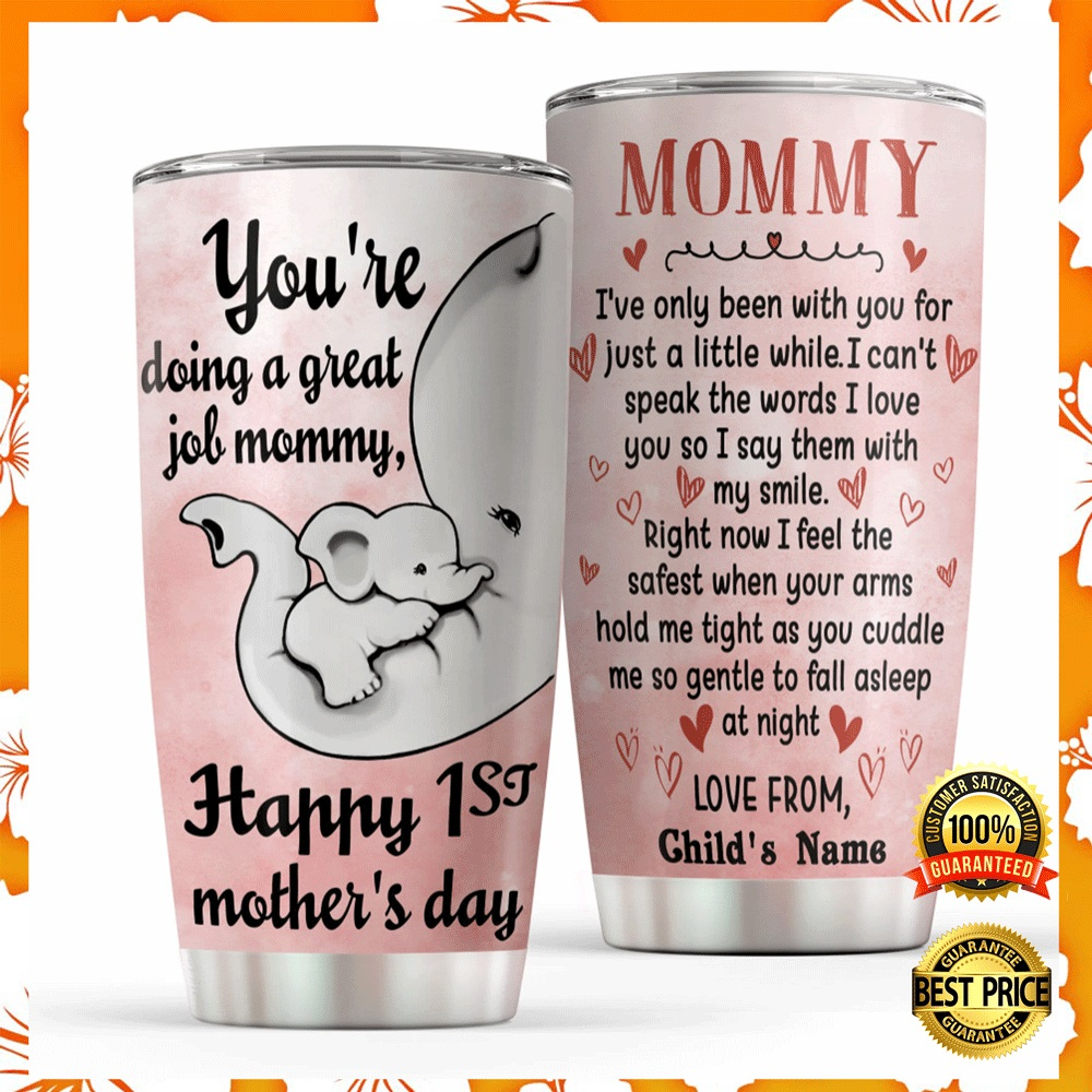 [TREND] PERSONALIZED ELEPHANT MOMMY YOU'RE DOING A GREAT JOB TUMBLER