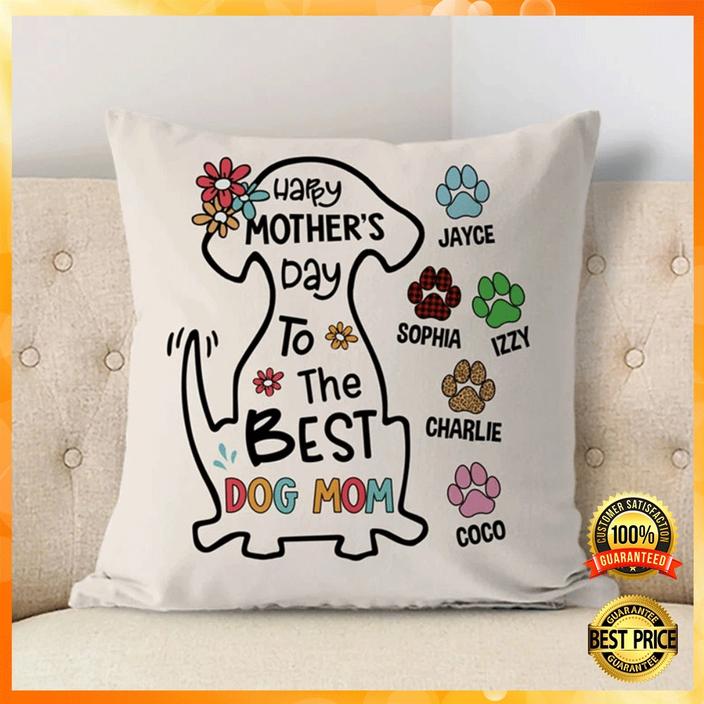 [SALE OFF] PERSONALIZED HAPPY MOTHER'S DAY TO THE BEST DOG MOM PILLOW CASE