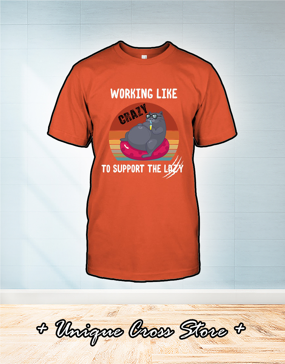 Working like crazy funny cat shirt