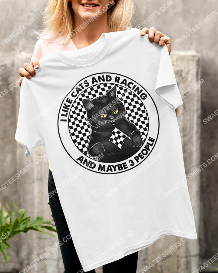 Amazing black cat i like cats and racing and maybe 3 people shirt