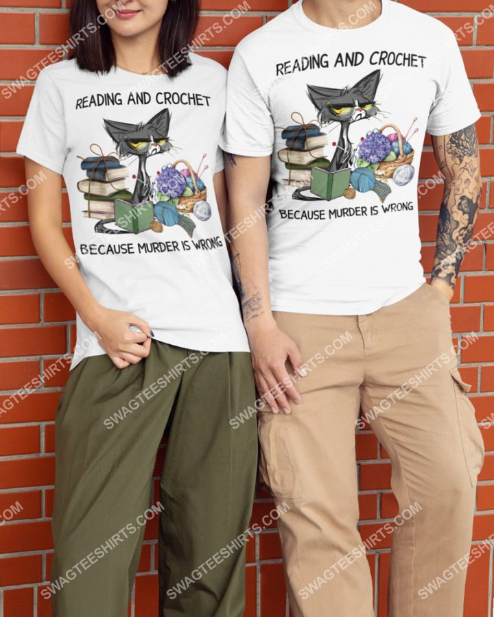 Amazing cat reading book and crochet murder is wrong shirt