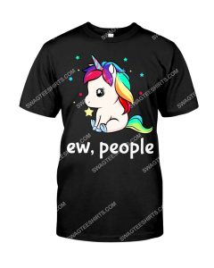 Amazing ew people unicorn shirt