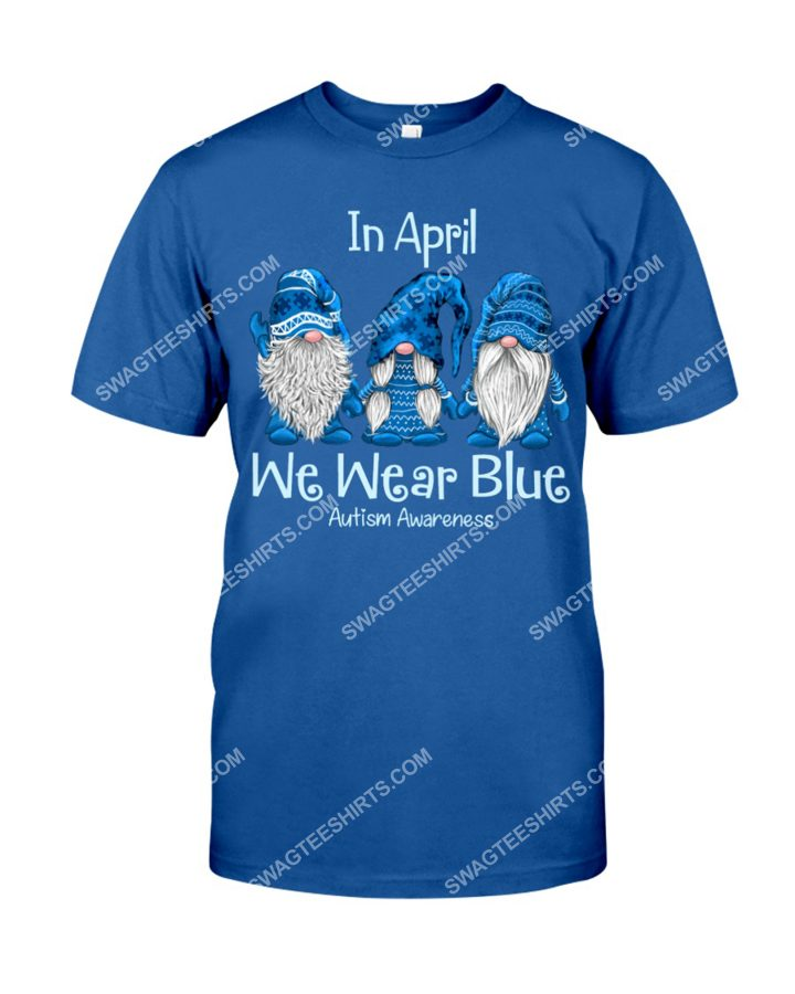Amazing gnomes in april we wear blue for autism awareness shirt