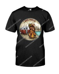 Amazing i hate people camping bear shirt