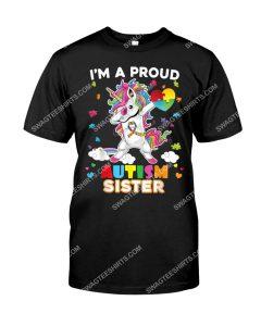 Amazing i'm a proud sister autism dabbing unicorn autism awareness shirt