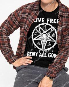 Amazing satan live free deny all gods shirt